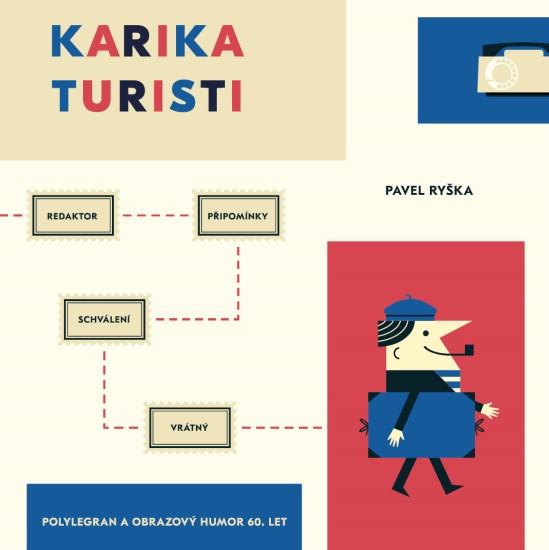 Karikaturisti: polylegran a obrazový humor 60. let / Pavel Ryška - obálka knihy