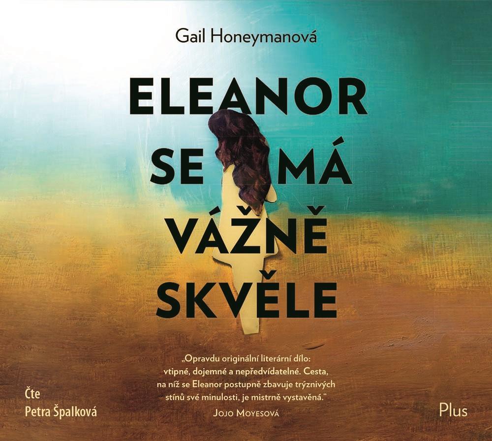 Eleanor se má vážně skvěle / Gail Honeymanová - obálka knihy