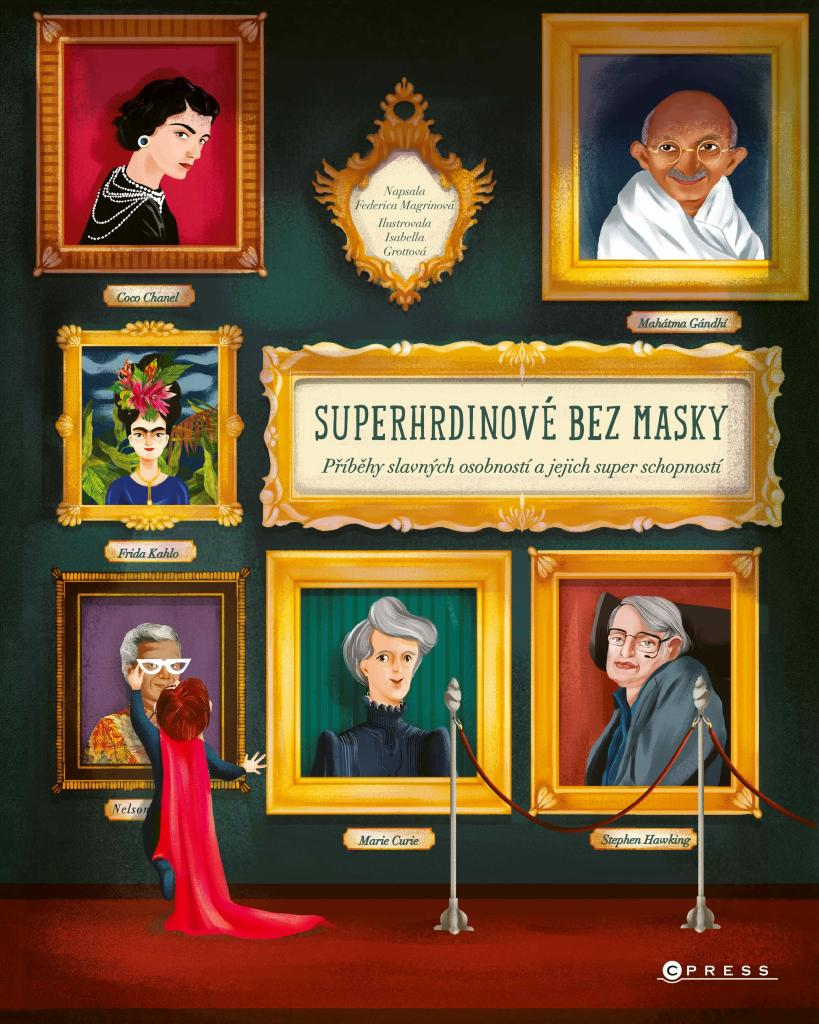 Superhrdinové bez masky: příběhy slavných osobností a jejich super schopností / Federica Magrin - obálka knihy