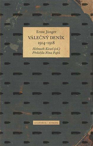 Válečný deník: 1914-1918 / Ernst Jünger, Helmuth Kiesel - obálka knihy