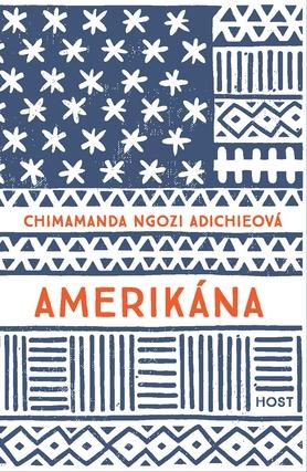 Amerikána / Chimamanda Ngozi Adichieová - obálka knihy