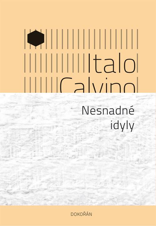 Nesnadné idyly / Italo Calvino - obálka knihy