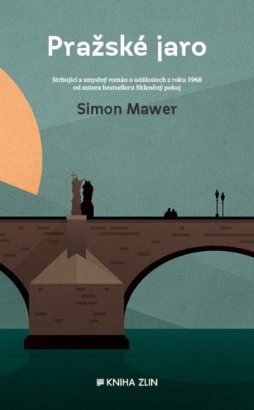 Pražské jaro / Simon Mawer - obálka knihy