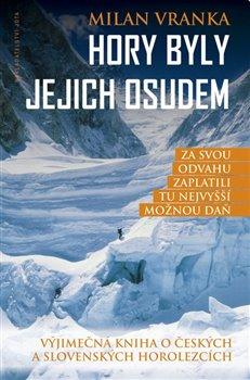 Hory byly jejich osudem / Milan Vranka - obálka knihy