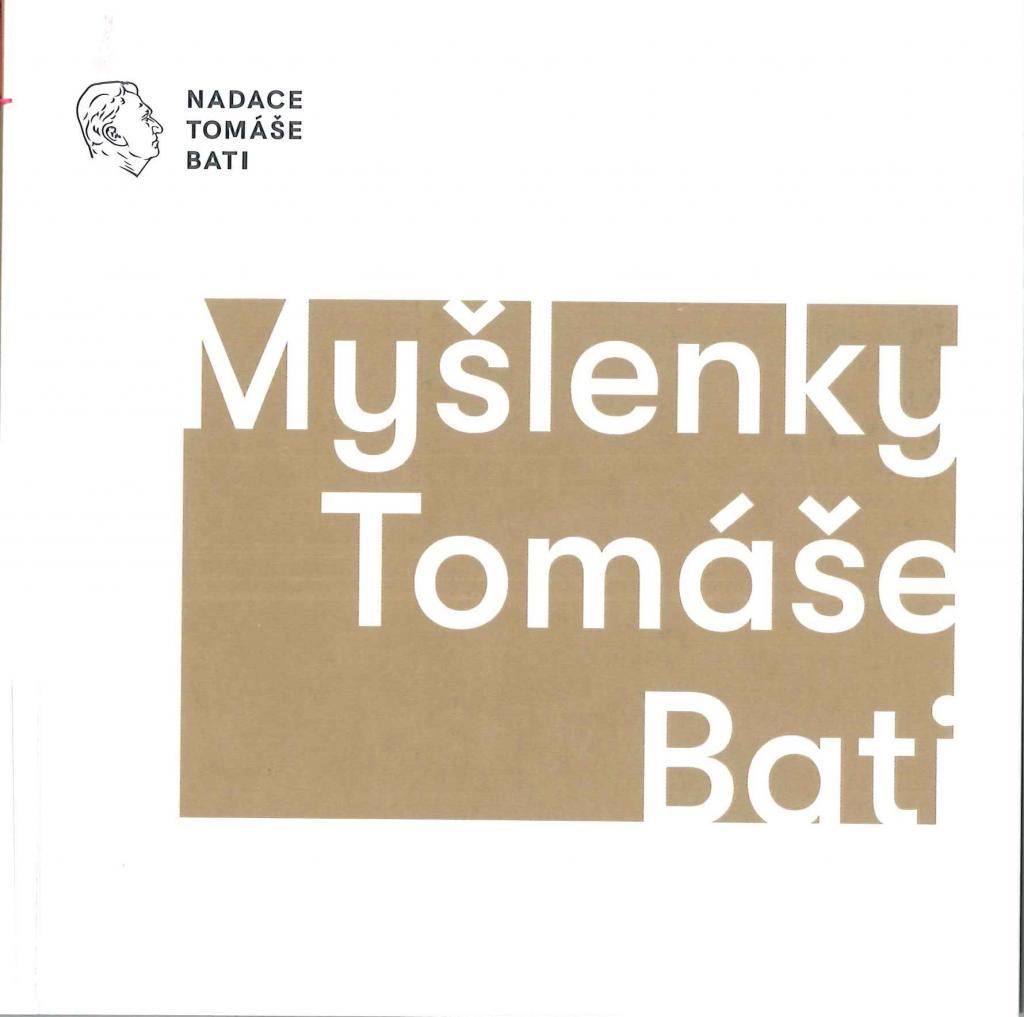 Myšlenky Tomáše Bati / sestavili Gabriela Končitíková, Pavel Velev - obálka knihy