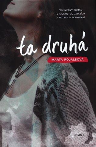 Ta druhá / Marta Rojalsová - obálka knihy