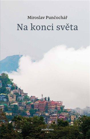 Na konci světa / Miroslav Punčochář - obálka knihy