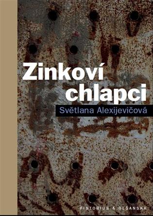 Zinkoví chlapci / Světlana Alexijevičová - obálka knihy