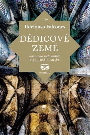 Dědicové země / Ildefonso Falcones - obálka knihy