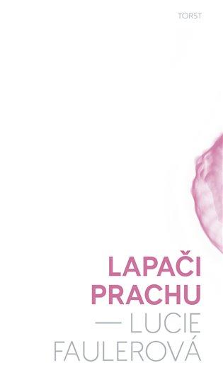 Lapači prachu / Lucie Faulerová - obálka knihy