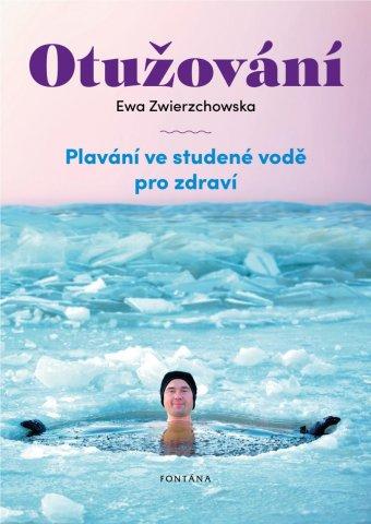Otužování: plavání ve studené vodě pro zdraví / Ewa Zwierzchowska - obálka knihy