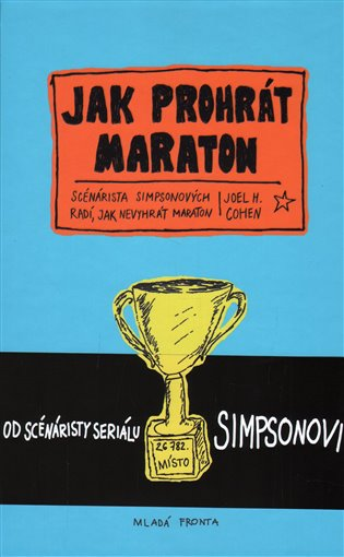 Jak prohrát maraton: průvodce začátečníka v 26,2 kapitolách / Joel H. Cohen - obálka knihy