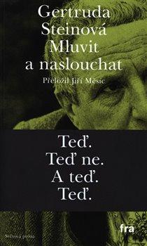 Mluvit a naslouchat / Gertruda Steinová - obálka knihy