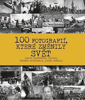 100 fotografií, které změnily svět - obálka knihy