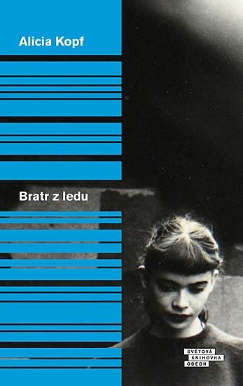 Bratr z ledu /Alicia Kopf - obálka knihy