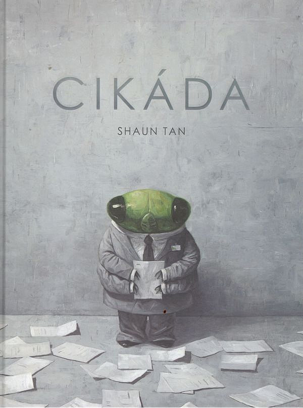 Cikáda / Shaun Tan - obálka knihy