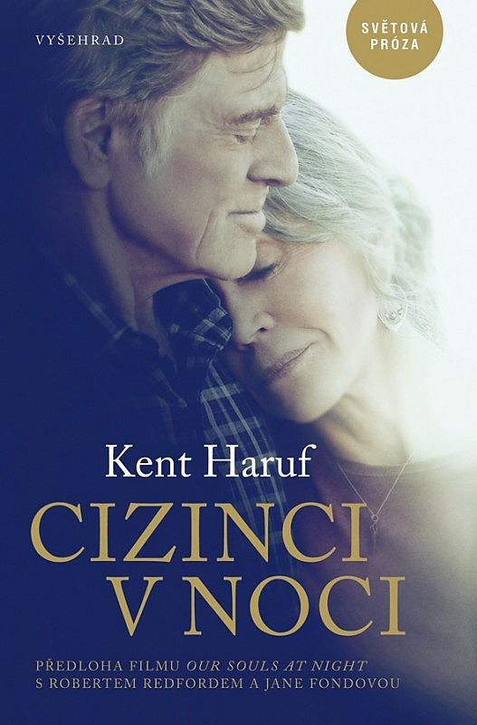 Cizinci v noci / Kent Haruf - obálka knihy