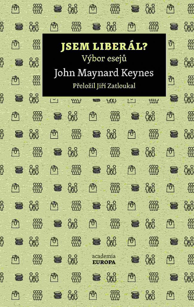 Jsem liberál?: výbor z esejů / John Maynard Keynes - obálka knihy