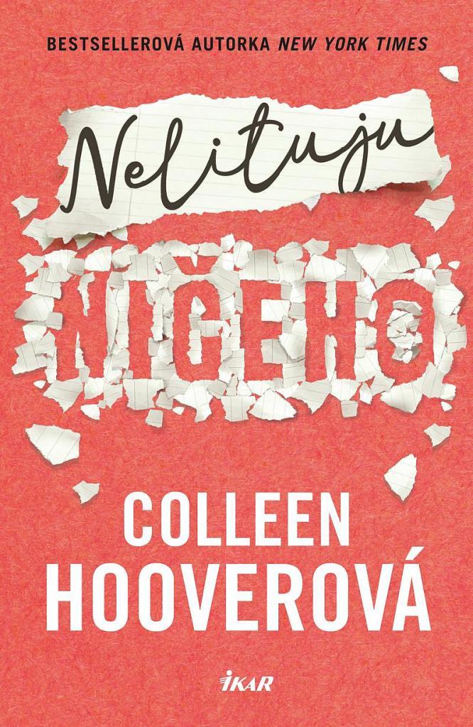 Nelituju ničeho/ Colleen Hooverová - obálka knihy