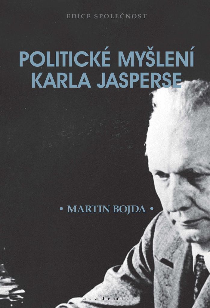 Politické myšlení Karla Jasperse / Martin Bojda - obálka knihy