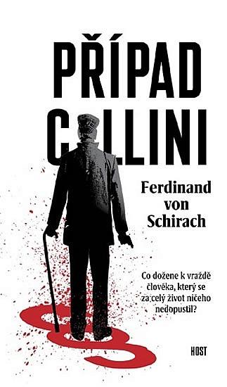 Případ Collini / Ferdinand von Schrirach - obálka knihy