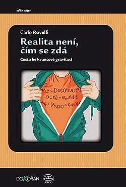 Realita není, čím se zdá: cesta ke kvantové gravitaci / Carlo Rovelli - obálka knihy