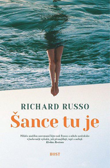 Šance tu je... / Richard Russo - obálka knihy