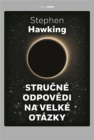 Stručné odpovědi na velké otázky / Stephen Hawking - obálka knihy