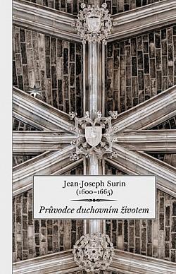 Průvodce duchovním životem / Jean-Joseph Surin - obálka knihy