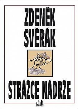 Strážce nádrže / Zdeněk Svěrák - obálka knihy