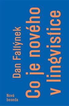 Co je nového v lingvistice / Dan Faltýnek - obálka knihy