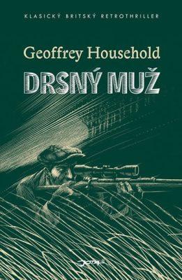 Drsný muž / Geoffrey Household - obálka knihy