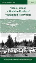 Valaši, salaše a žinčičné lázeňství v kraji pod Hostýnem / Ladislava Hradilová a Dalibor Kolbinger - obálka knihy