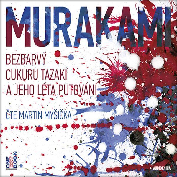 Bezbarvý Cukuru Tazaki a jeho léta putování [audiokniha] / Haruki Murakami - obálka CD