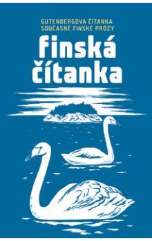 Finská čítanka: Gutenbergova čítanka současné finské prózy : finsko-české vydání - obálka knihy