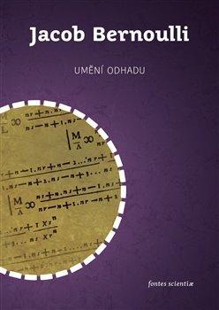 Umění odhadu: (část čtvrtá) / Jacob Bernoulli - obálka knihy
