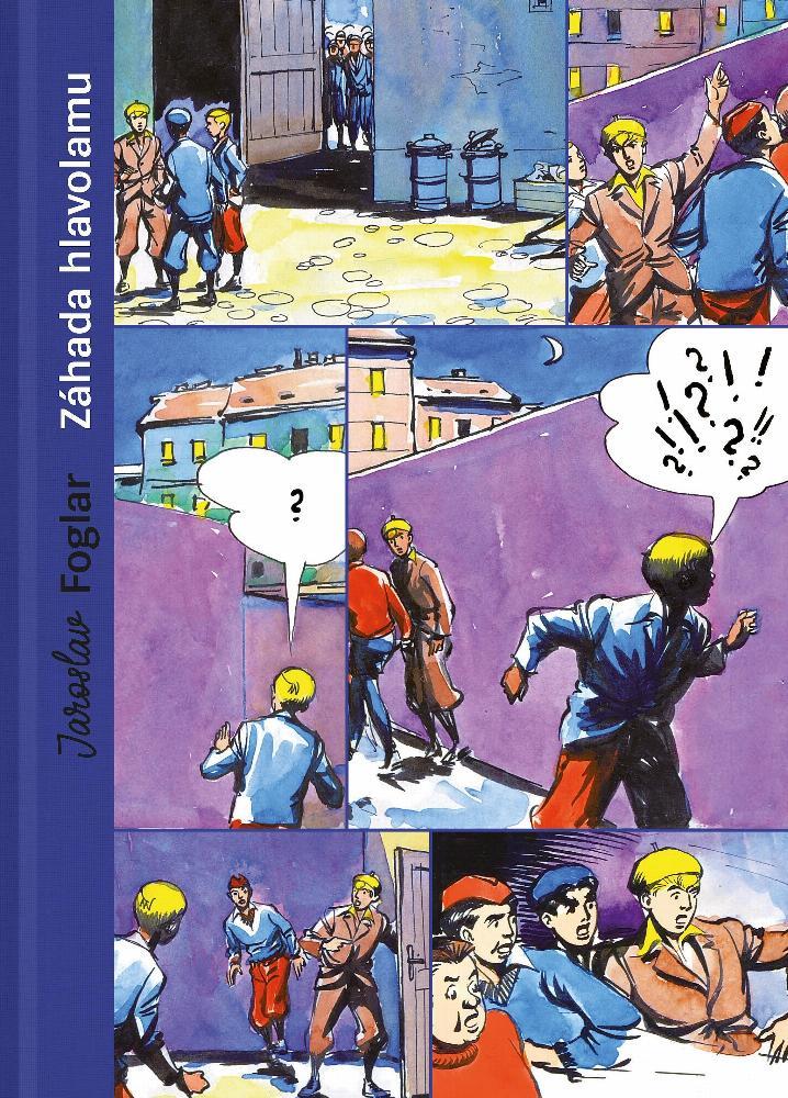 Záhada hlavolamu: přepodivný příběh ze života Rychlých šípů / Jaroslav Foglar - obálka knihy