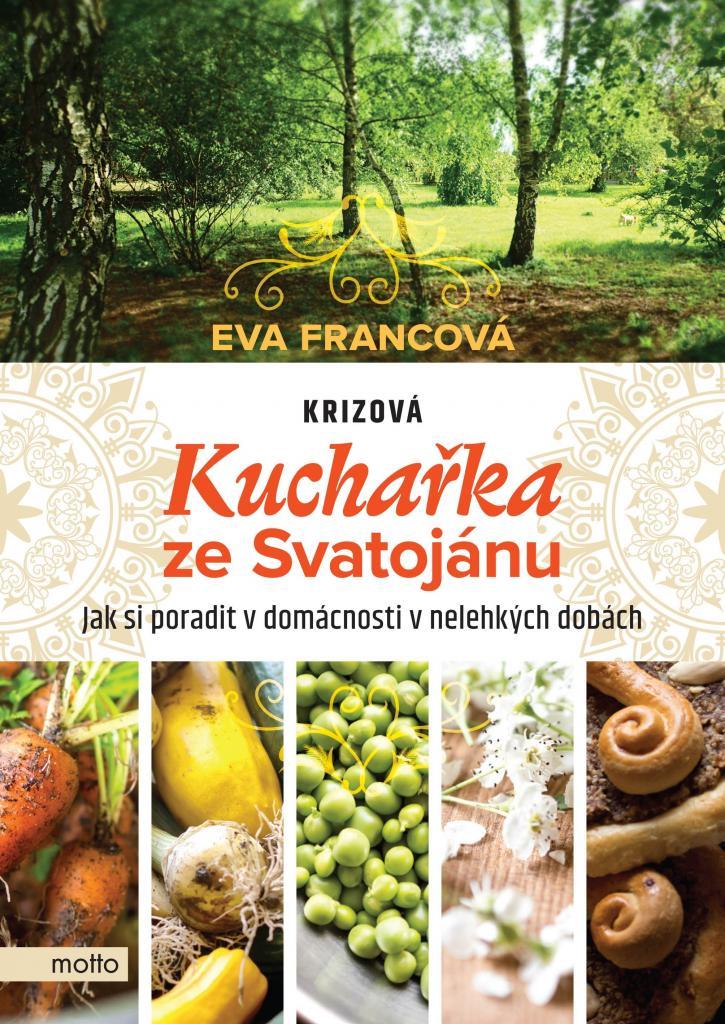 Krizová kuchařka ze Svatojánu / Eva Francová - obálka knihy