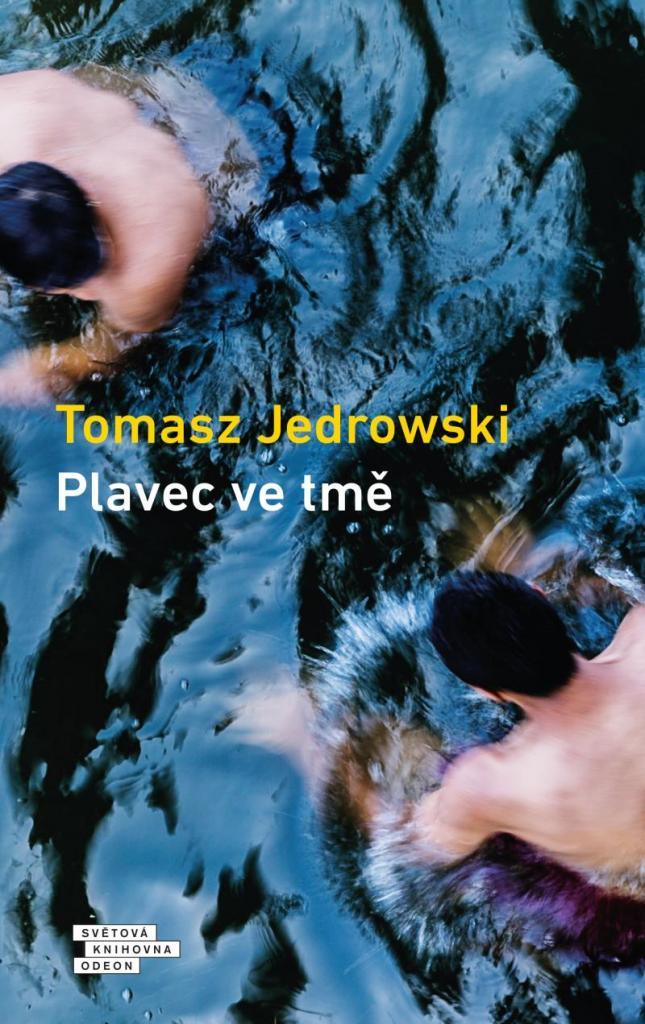 Plavec ve tmě / Tomasz Jedrowski - obálka knihy