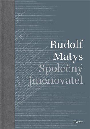 Společný jmenovatel / Rudolf Matys - obálka knihy
