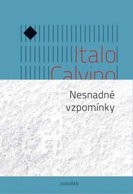 Nesnadné vzpomínky / Italo Calvino - obálka knihy