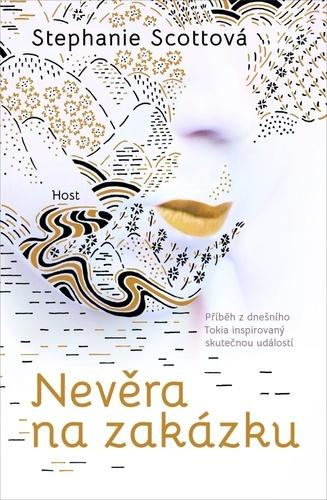 Nevěra na zakázku / Stephanie Scottová - obálka knihy
