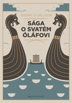 Sága o svatém Óláfovi / Snorri Sturluson - obálka knihy