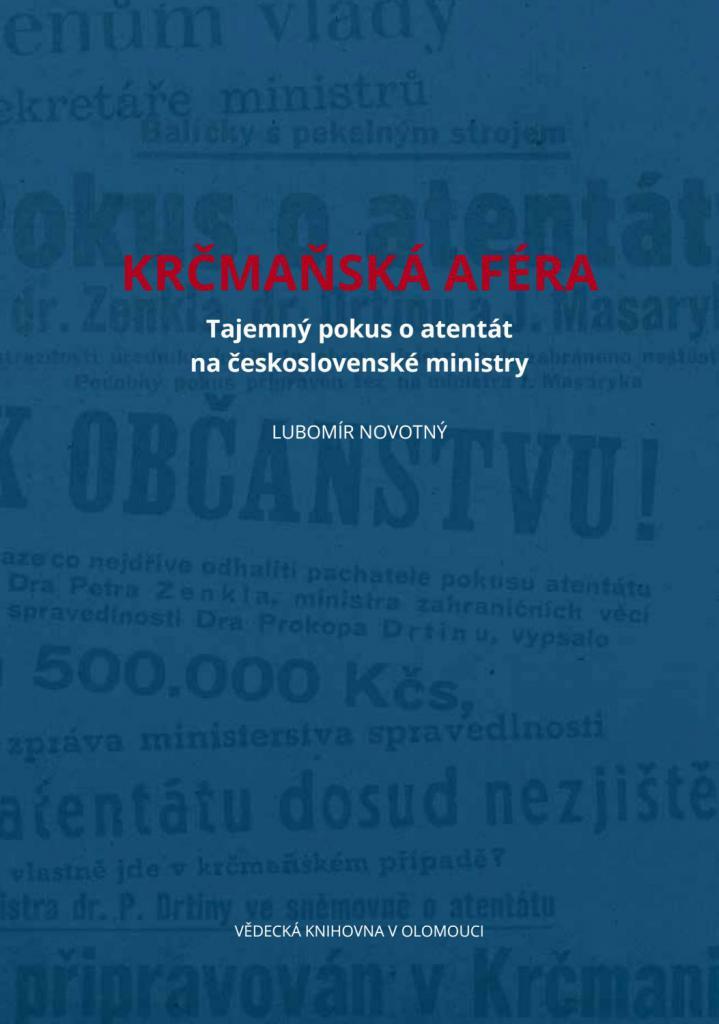 Krčmaňská aféra: tajemný pokus o atentát na československé ministry / Lubomír Novotný - obálka knihy