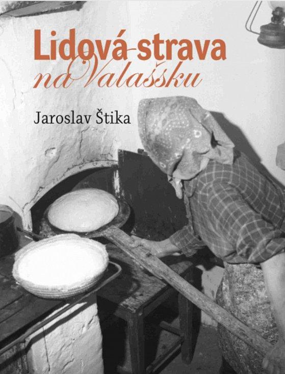 Lidová strava na Valašsku / Jaroslav Štika - obálka knihy