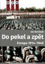 Do pekel a zpět: Evropa 1914-1949 / Ian Kershaw - obálka knihy