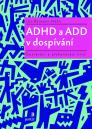 ADHD a ADD v dospívání :dozrávání a překonávání krizí / Uta Reimann-Höhn - obálka knihy