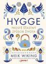 Hygge: prostě šťastný způsob života / Meik Wiking - obálka knihy