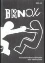 Brnox průvodce brněnským Bronxem / Kateřina Šedá, Aleš Palán, Lucie Faulerová - obálka knihy