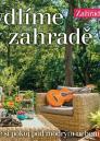Bydlíme v zahradě: zařiďte si pokoj pod modrým nebem - obálka knihy
